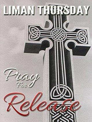 Pray For Release Liman Thursday