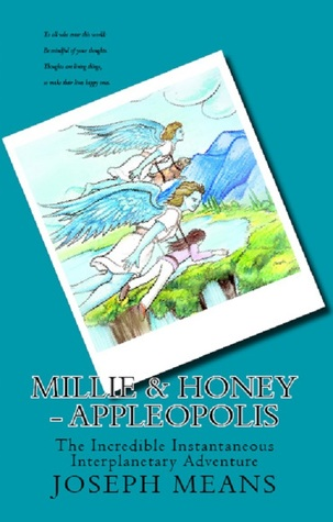 Millie & Honey - Appleopolis  by  Joseph D. Means