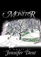 The Monitor  by  Jennifer Dent