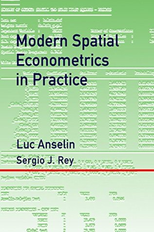 Modern Spatial Econometrics in Practice: A Guide to GeoDa, GeoDaSpace and PySAL  by  Luc Anselin
