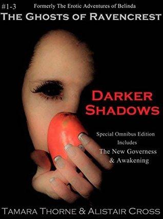 Darker Shadows (The Ghosts of Ravencrest Book 1)  by  Tamara Thorne