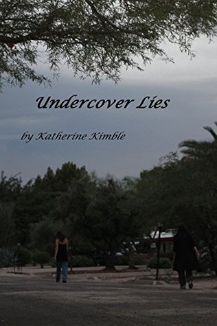 Undercover Lies  by  Katherine Kimble
