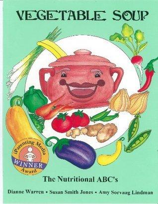 Vegetable Soup / The Fruit Bowl  by  Dianne Warren