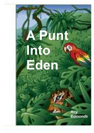 A Punt Into Eden  by  Roy Edmonds