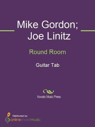 Round Room  by  Joe Linitz