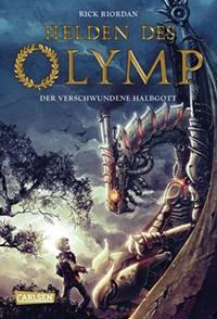 Der verschwundene Halbgott (Die Helden des Olymps #1)  by  Rick Riordan