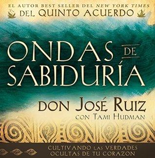 Ondas de Sabiduria Don Jose Ruiz