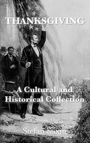Thanksgiving: A Cultural and Historical Collection  by  Various
