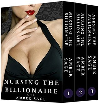 Nursing the Billionaire - Complete Collection  by  Amber Sage