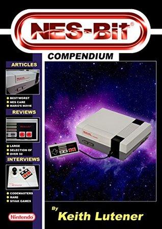 NES-Bit Compendium Keith Lutener
