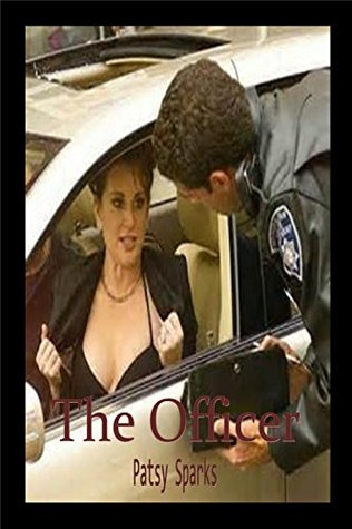 The Officer  by  Patsy Sparks