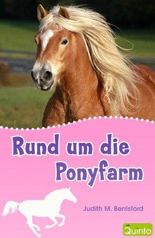 Rund um die Ponyfarm  by  Judith M. Berrisford