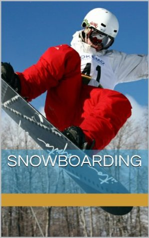 Snowboarding Picture Book Cam Sawyer