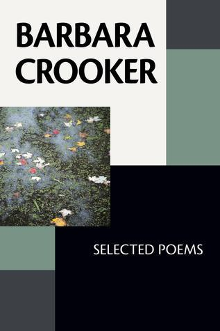Barbara Crooker: Selected Poems Barbara Crooker