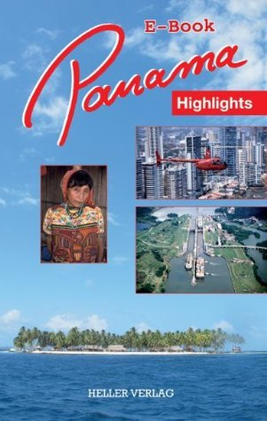 Panama Highlights  by  Klaus Heller