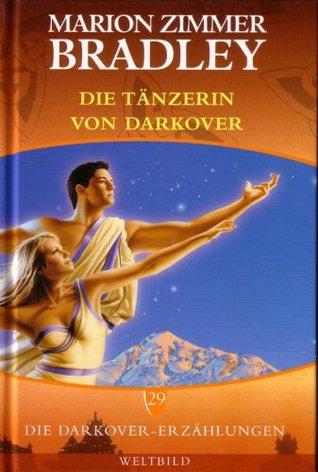 Die Tänzerin von Darkover (Darkover-Anthologien #8) Marion Zimmer Bradley