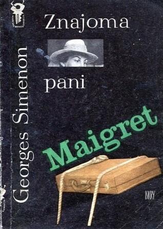 Znajoma pani Maigret Georges Simenon