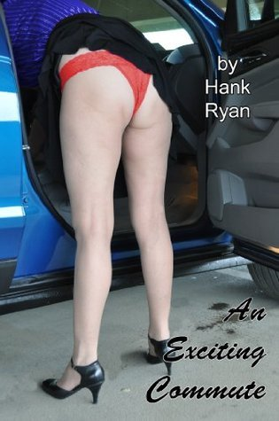 An Exciting Commute  by  Hank Ryan
