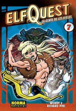 Elfquest, Libro 7: La gente de los hielos (Colección Elf Quest, #7)  by  Wendy Pini