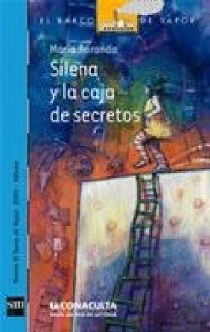 Silena y la caja de secretos (eBook-ePub) (El Barco De Vapor: Serie Azul / the Steamboat: Blue Series) María Baranda