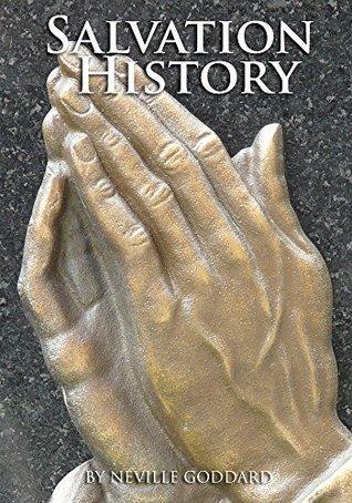 Salvation History  by  Neville Goddard