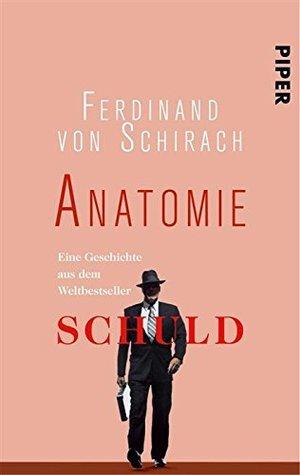 Anatomie  by  Ferdinand von Schirach
