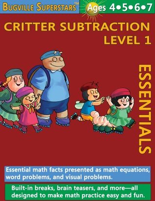 Math Superstars Subtraction Level 1 (Essential Math Facts for Ages 4 to 7) (Bugville Learning Adventures) Robert Stanek
