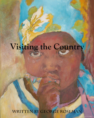 Visiting the Country  by  George Roseman