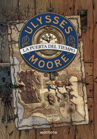 Ulysses Moore 1. La Puerta del Tiempo  by  Pierdomenico Baccalario
