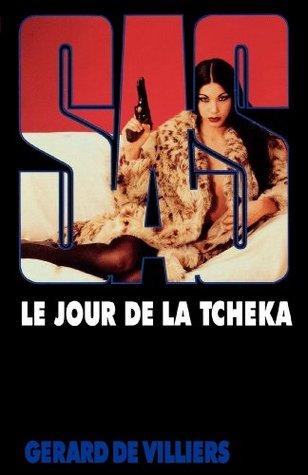 Le jour de la Tcheka (SAS #155) Gérard de Villiers