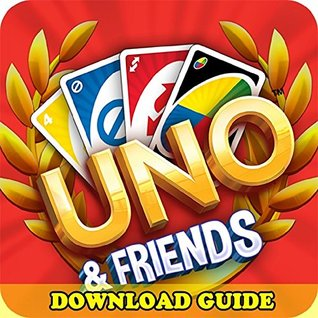 UNO & FRIENDS GAME: HOW TO DOWNLOAD FOR KINDLE FIRE HD HDX + TIPS  by  Hiddenstuff Entertainment