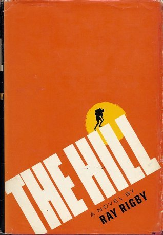 The hill  by  Ray Rigby