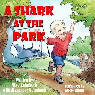 A Shark at the Park  by  Mike Kalmbach