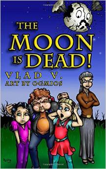 The Moon is Dead!  by  Vlad V.