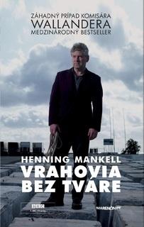 Vrahovia bez tváre (Wallander #1) Henning Mankell