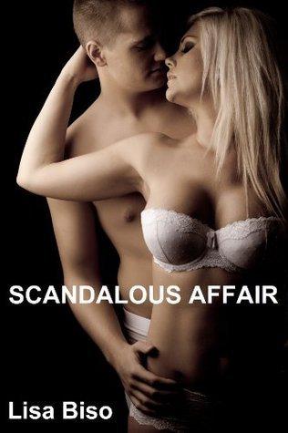 Scandalous Affair Lisa Biso