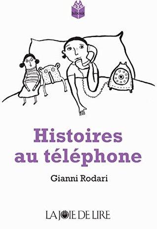 Histoires au téléphone  by  Gianni Rodari