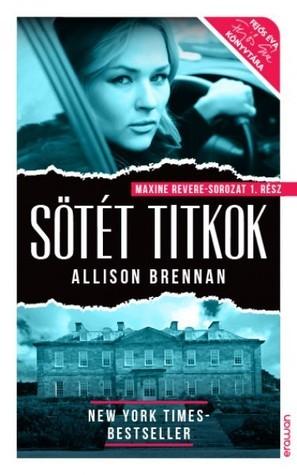 Sötét titkok (Maxine Revere - Sorozat 1. rész)  by  Allison Brennan