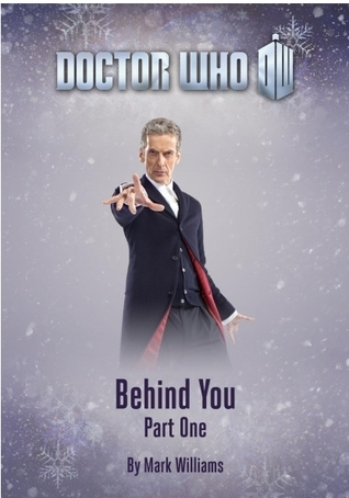 Doctor Who: Behind You  by  Mark Williams
