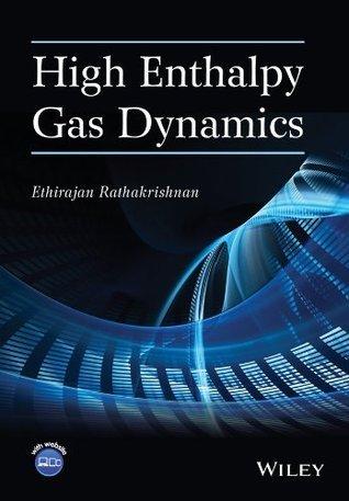 High Enthalpy Gas Dynamics  by  Ethirajan Rathakrishnan