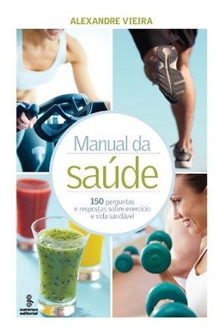 Manual da saúde Alexandre Vieira