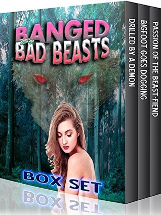 Banged By Bad Beasts - 3 Book Box Set  by  Kimberley Tracey