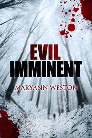 Evil Imminent Maryann Weston