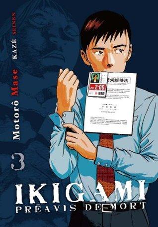 Ikigami - Tome 3  by  Motoro Mase