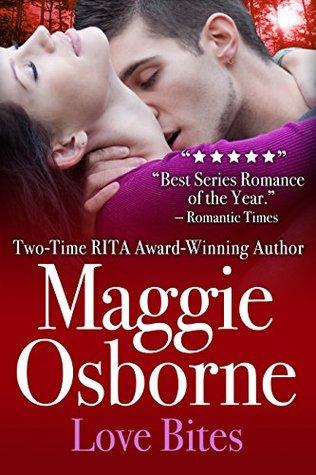 Love Bites  by  Maggie Osborne