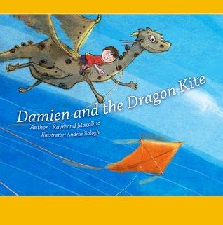 Damien And The Dragon Kite  by  Raymond Macalino