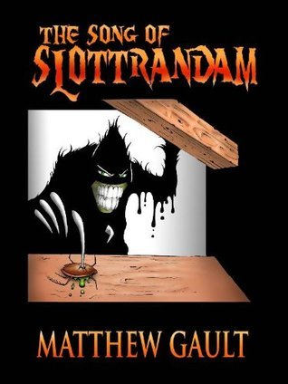 Song of Slottrandam Matthew Gault