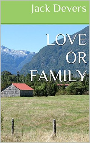 LOVE OR FAMILY Jack Devers