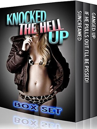 Knocked The Hell Up - 3 Book Box Set  by  Jade