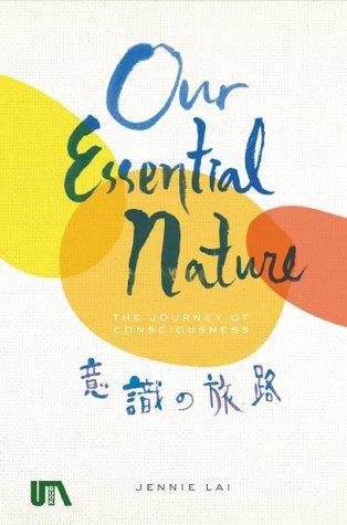 Ishiki no Tabiji Our Essential Nature Jennie Lai